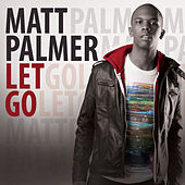 Let Go by Matt Palmer