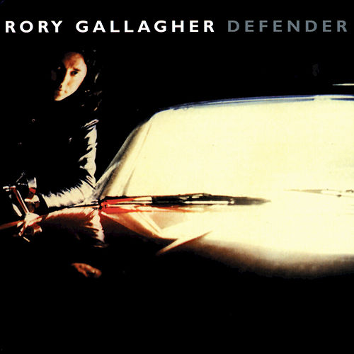 Defender by Rory Gallagher