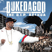 The D.I.P. Agenda by Duke da God