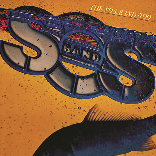 Too by The S.O.S. Band