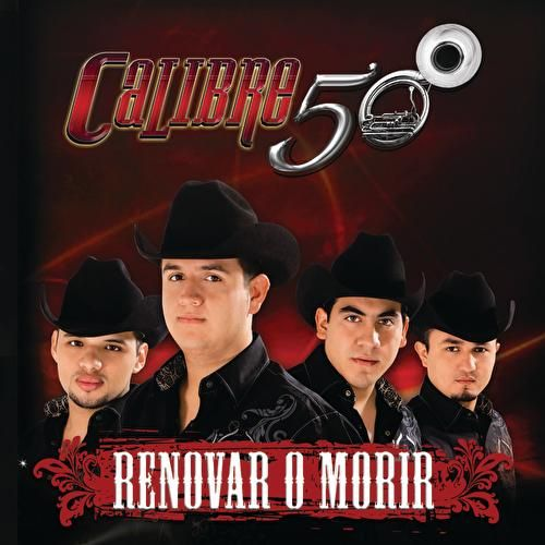Renovar O Morir by Calibre 50