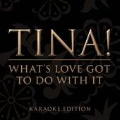 What's Love Got To Do With It (Karaoke Version) von Tina Turner