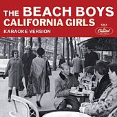 California Girls (Karaoke Version) by The Beach Boys