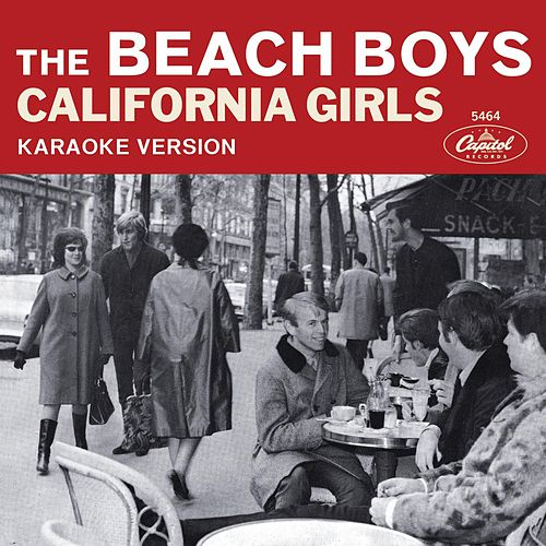 California Girls (Karaoke Version) by The Beach Boys