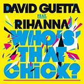 Who's That Chick (Remixes) von David Guetta