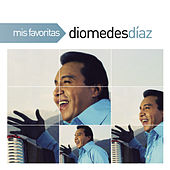 Mis Favoritas by Diomedes Diaz