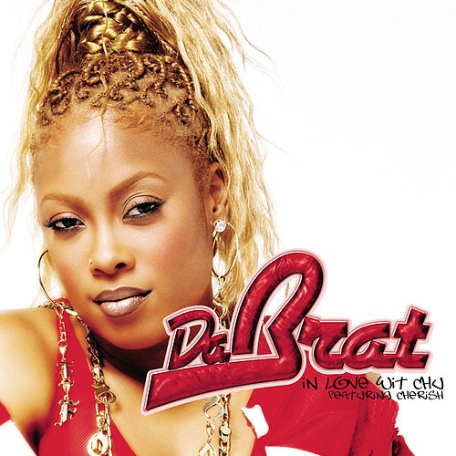 In Love Wit Chu by Da Brat