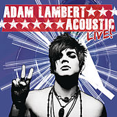 Acoustic Live! by Adam Lambert
