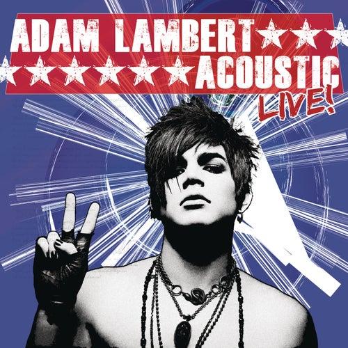 Acoustic Live! by Adam Lambert
