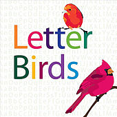 Letter Birds by Jackson Rohm