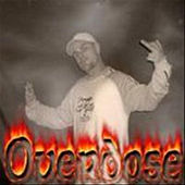 Humboldt County's Most Wanted - Single by Overdose