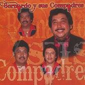 Bernardo y Sus Compadres by Bernardo y sus Compadres