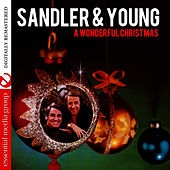 A Wonderful Christmas (Digitally Remastered) by Sandler & Young