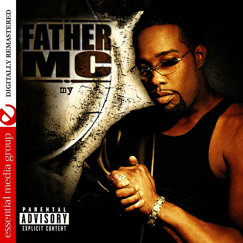 My (Digitally Remastered) by Father MC