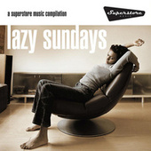 Lazy Sundays by Various Artists