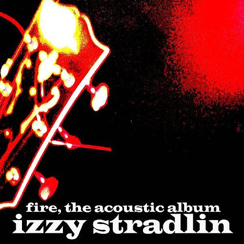 Fire....The Acoustic Album by Various Artists
