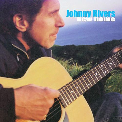 New Home - Single by Johnny Rivers