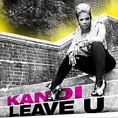 Leave U by Kandi