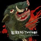 Revolving Hype Machines by Bleeding Through