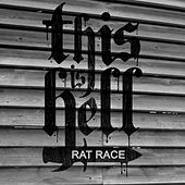 Rat Race by This Is Hell