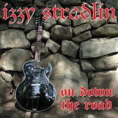On Down the Road by Izzy Stradlin