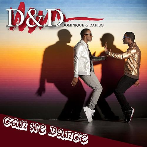 Can We Dance Single International Club Mix - Single by D&D