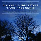 Long, Dark Night by Malcolm Middleton