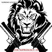 The Supremacy EP by Supreme General