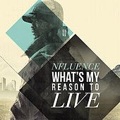 'What's My Reason To Live