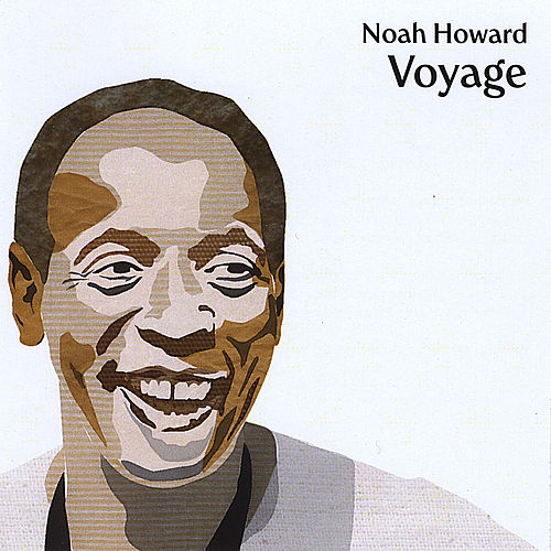 Voyage by Noah Howard