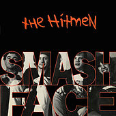 Smashface by Hitmen