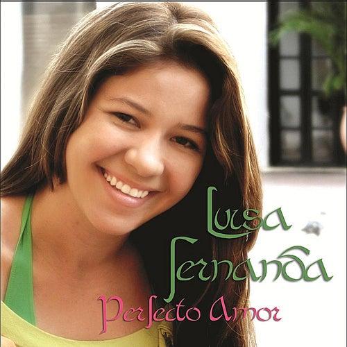 Perfecto Amor by Luisa Fernanda Portilla Medina