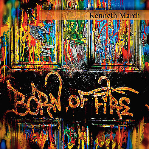 Born of Fire by Kenneth March