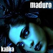 Kalika EP by Maduro