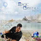 Magic Crystals, Part II - Single by Clarence Gardener
