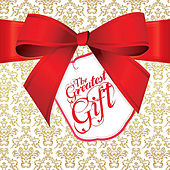The Greatest Gift by Johann Pachelbel