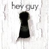 Hey Guy by Hey Guy