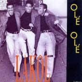 Ole Ole by Lakol