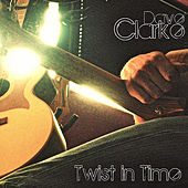 Twist in Time von Dave Clarke