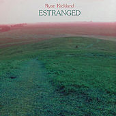 Estranged by Ryan Kickland