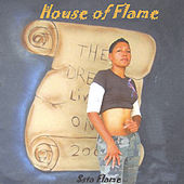House of Flame by Sista Flame
