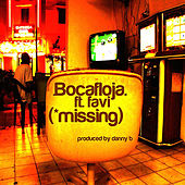 Missing (feat. Favi) by Bocafloja