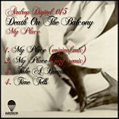 My Place EP by Death On The Balcony