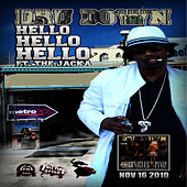 Hello Hello Hello - Single by Dru Down