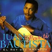Por Ti by Juan Bautista