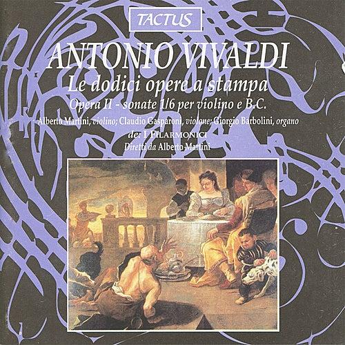 Vivaldi: Le Dodici Opere a Stampa - Sonate 1/6 Violino e Basso Continuo by I Filarmonici