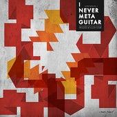 I never meta guitar von Various Artists