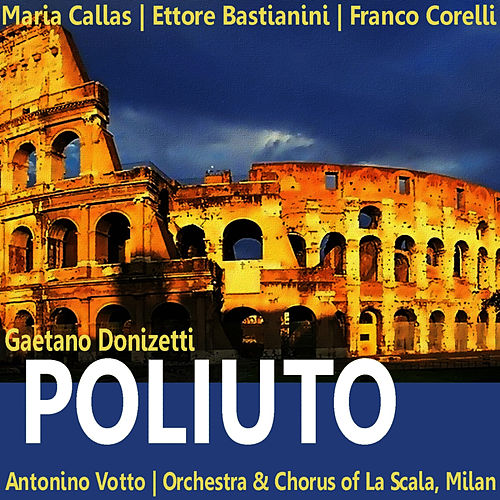 Donizetti: Poliuto by Maria Callas