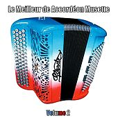 Le meilleur de Accordéon Musette, Vol. 2 by Various Artists