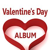 The Valentine's Day Album by Various Artists